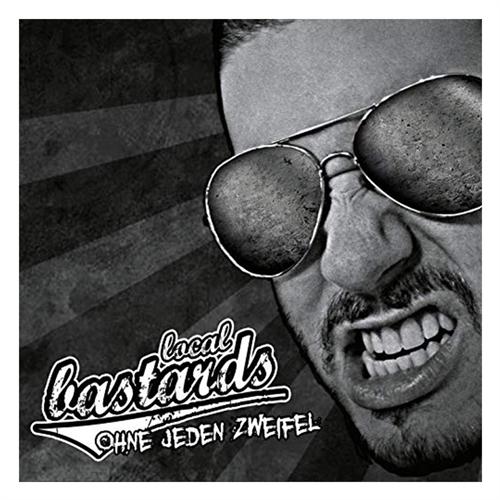 Local Bastards – Ohne jeden Zweifel (ReRelease), CD