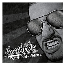 Local Bastards  Ohne jeden Zweifel (ReRelease), CD